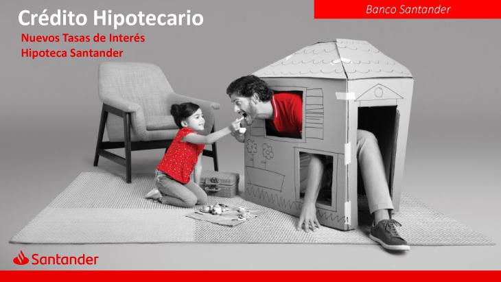 Nuevas-Tasas-Crédito-Hipotecario-Santander-Broker-5Ago19